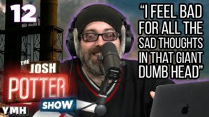 Audalog The Josh Potter Show We discuss how he's dealing with not doing standup, beginning a hoarding habit, and much much more! audalog the josh potter show